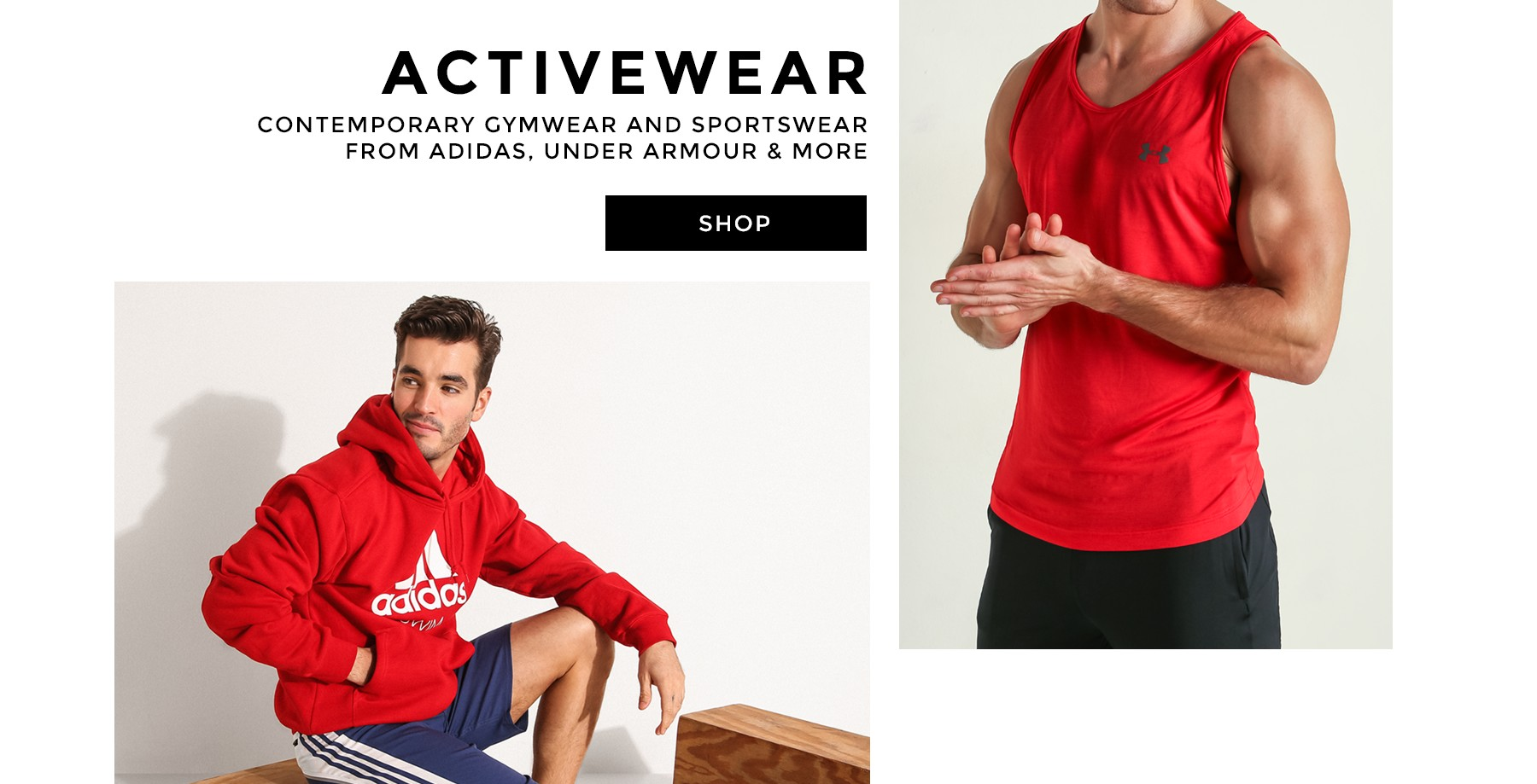 Tank tops and hoodies from Adidas and Under Armour